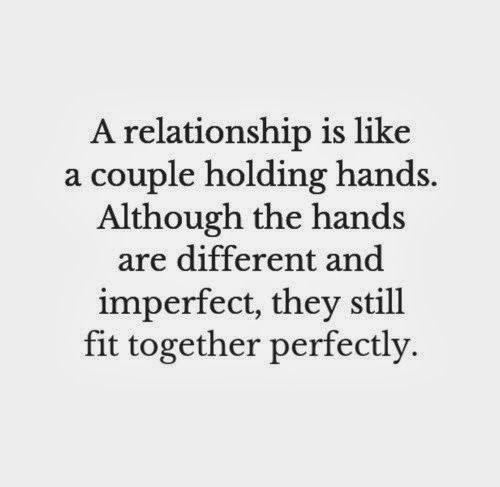 A relationship is like a couple holding hands. Although the hands are different and imperfect, they still fit together perfectly. #relationships #quotes