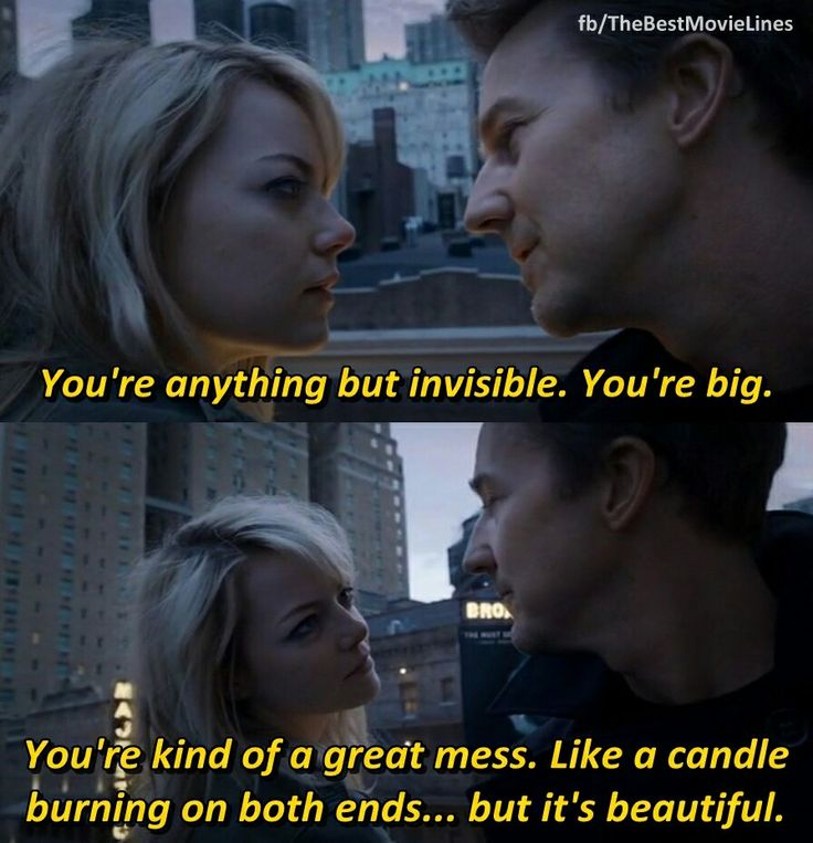 "Movies Lines Quotes: ""You're Kind Of A Great Mess. Like A Candle Burning On"