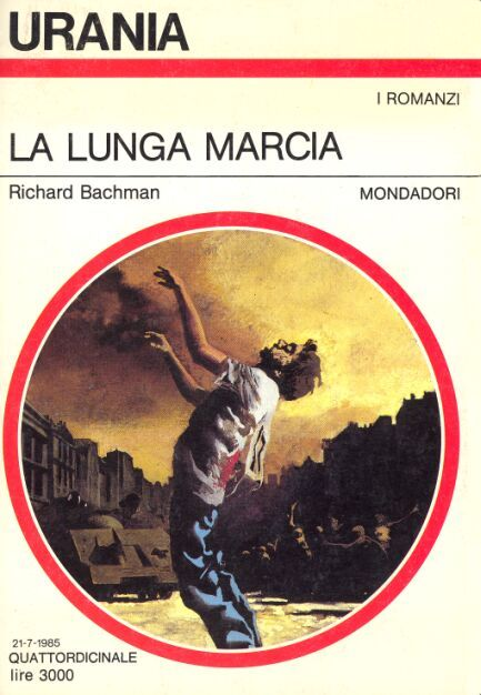 La Lunga Marcia. Richard Bachman alias Stephen King