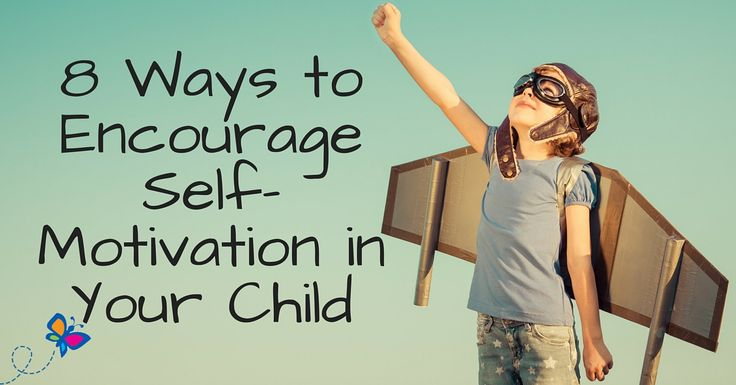C. Practice or Resource Self-motivation is a trait that is often underrated. It's more than just getting out of bed in the morning. These are tips to help children stay motivated !