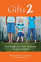 How People with Down Syndrome Enrich the World, edited by Kathryn Lynard Soper.  Another one of my most favorite books!