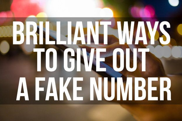 18 Clever Ways To Give Out A Fake Number