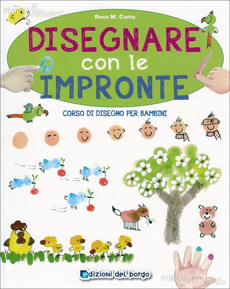 Disegnare con le Impronte - Libro - Corso di disegno per bambini - Rosa M. Curto