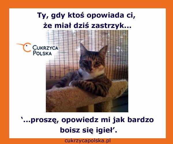 Tak, ci wszyscy bohaterowie, którzy umierają na myśl i najmniejszej igle ;-) http://cukrzycapolska.pl/