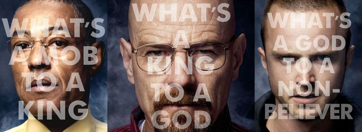 #breaking_bad  #walter_white #jesse_pinkman #gus_fring  What's a mob to a kingWhat's a King to a GOD What's a GOd to a Non Believer