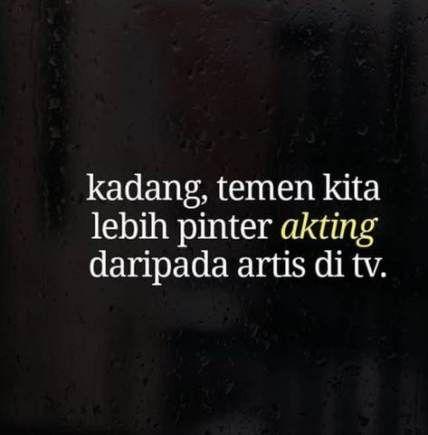 New Quotes Indonesia Sahabat Munafik Ideas Quotes Kutipan