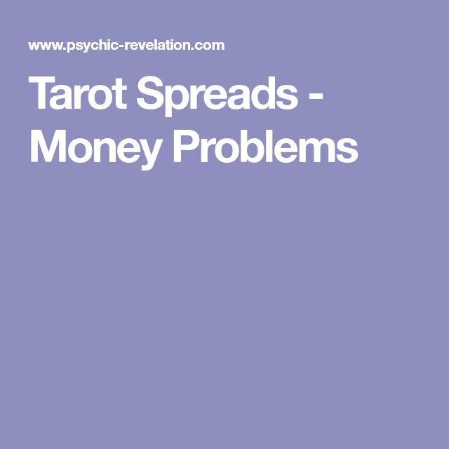 Tarot Spreads - Money Problems