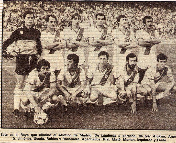 Alineación del Rayo Vallecano que eliminó al Atlético de Madrid de la Copa del Rey en 1982