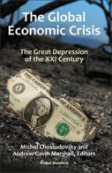 The Global Economic Crisis, The Great Depression of the XXI Century