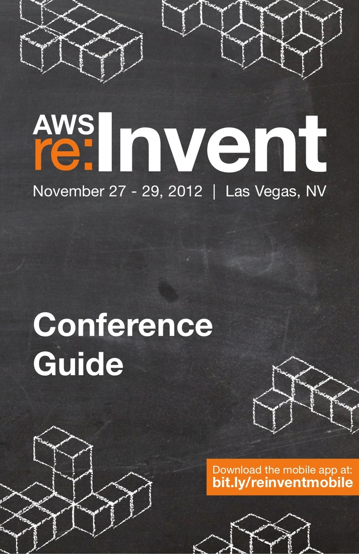 aws-re-invent-2012-conference-guide by Amazon Web Services via Slideshare