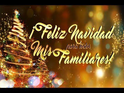 feliz navidad familia - YouTube