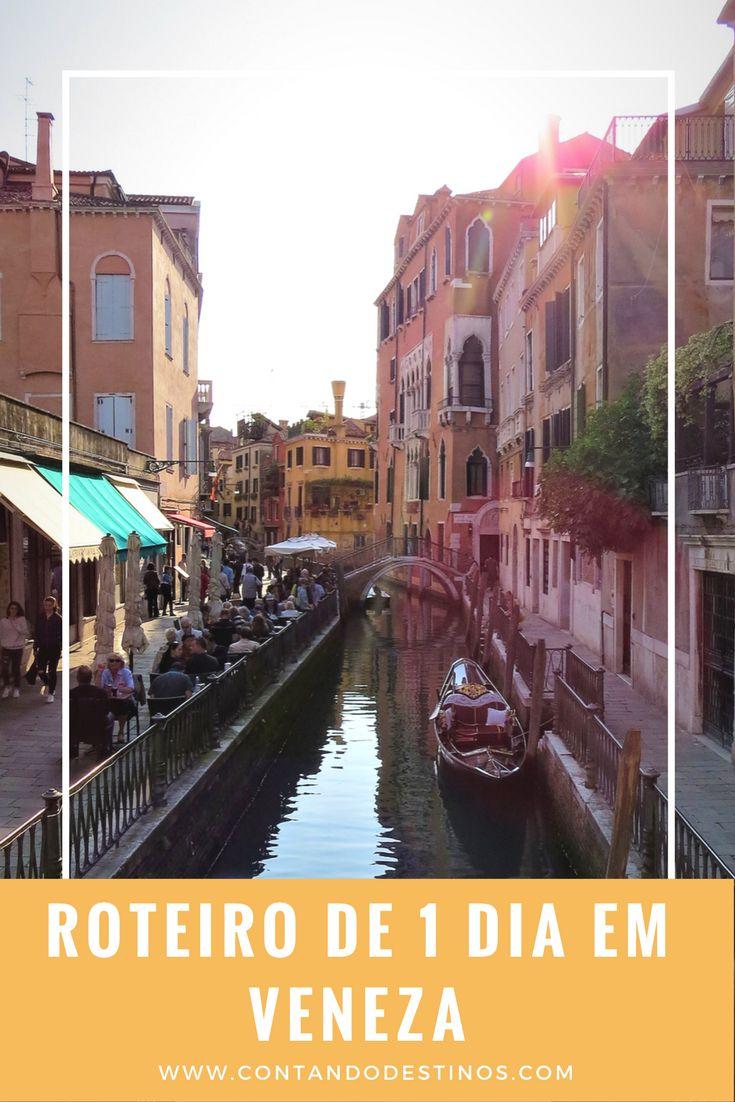 Roteiro de 1 dia em Veneza.  Roteiro com os principais pontos turísticos em Veneza para conhecer em 1 dia.
