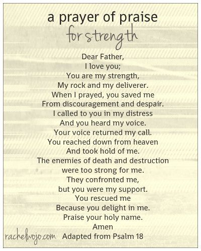 A Prayer of Praise for Strength- adapted from Psalm 18