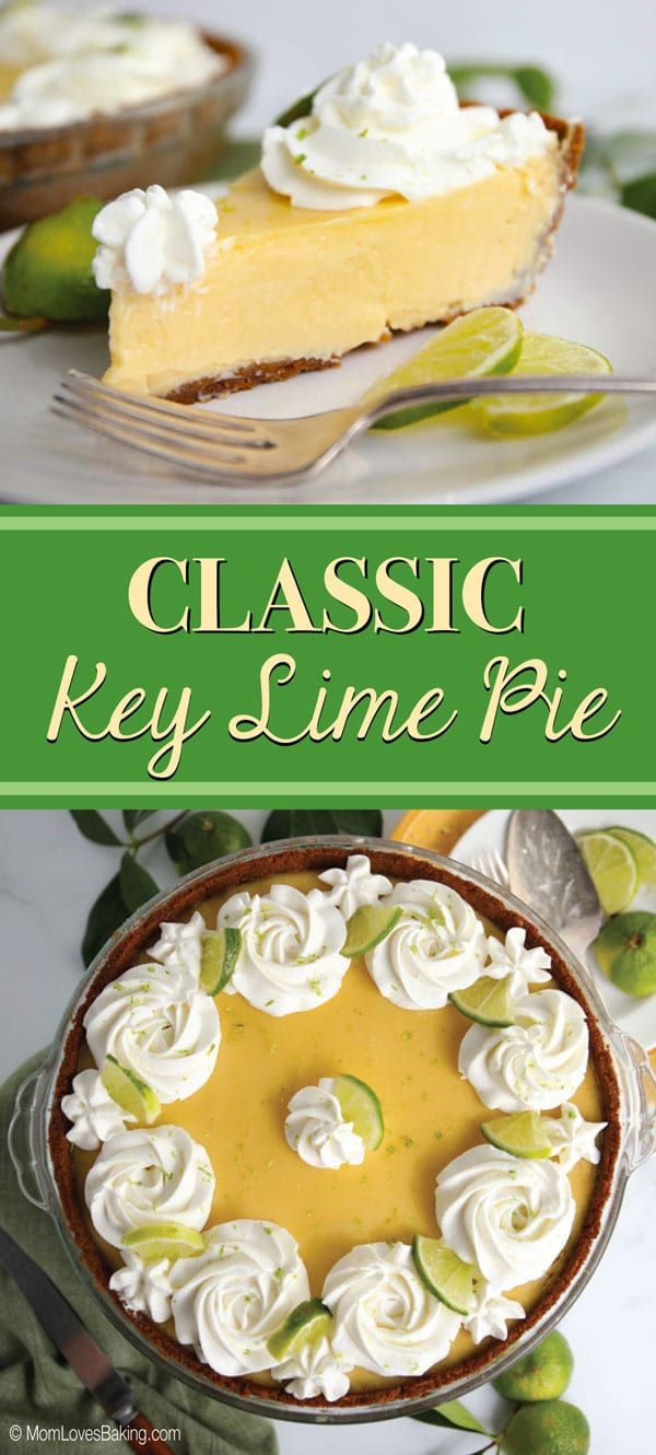 Classic Key Lime Pie In 2020 Classic Key Lime Pie Recipe Fun Desserts Sweet Treats Recipes