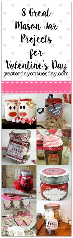8 Great Mason Jar Projects for Valentine's Day including gifts, a scrub, a candy bar and more! #valentinesday #masonjars
