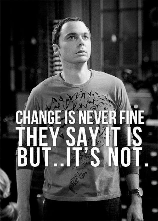 Sheldon Cooper speaks my philosophy