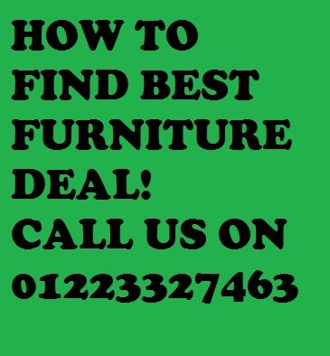 How To Find Best Furniture Deal! Call Us On 01223327463 For More  Information Please Visit
