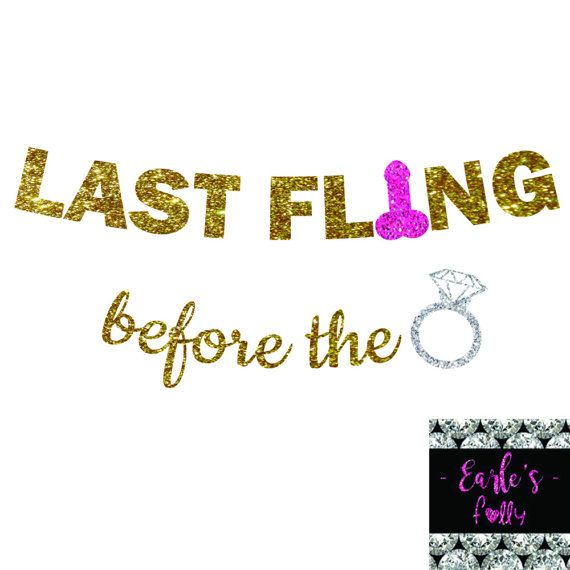 Last Fling Before The Ring Glitter Banner  by EarlesFolly on Etsy