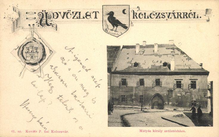"""<a class='trdeflink' href=""""http://postcards.arcanum.hu/hu/59799"""">Mátyás király születési háza</a>  <br /> Postázás dátuma: 1900, Magyar települések 1945 előtt kiadott hazai képeslapokon/ Zempléni Múzeum"""