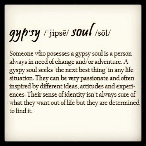 gypsy sayings and quotes   am a gypsy spirit.   Quotes sayings