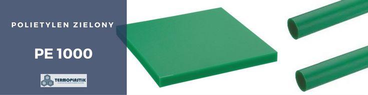 Polietylen Zielony PE 1000 (PE-UHMW) pręty, arkusze, formatki na wymiar - TermoPlastik.pl