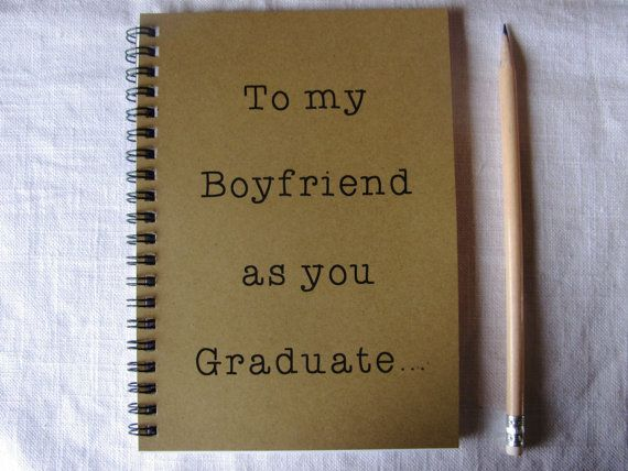 To my Boyfriend as you Graduate... - 5 x 7 journal on Etsy, $6.00