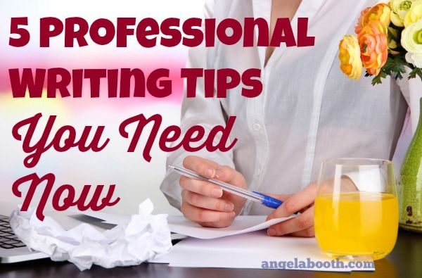 We're in the final quarter of 2014. These five professional writing tips will ensure that you end 2014 on a high note. Put them into action today.