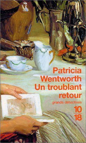 Un troublant retour de Patricia Wentworth http://www.amazon.fr/dp/2264034173/ref=cm_sw_r_pi_dp_unPZub1G3SCYE