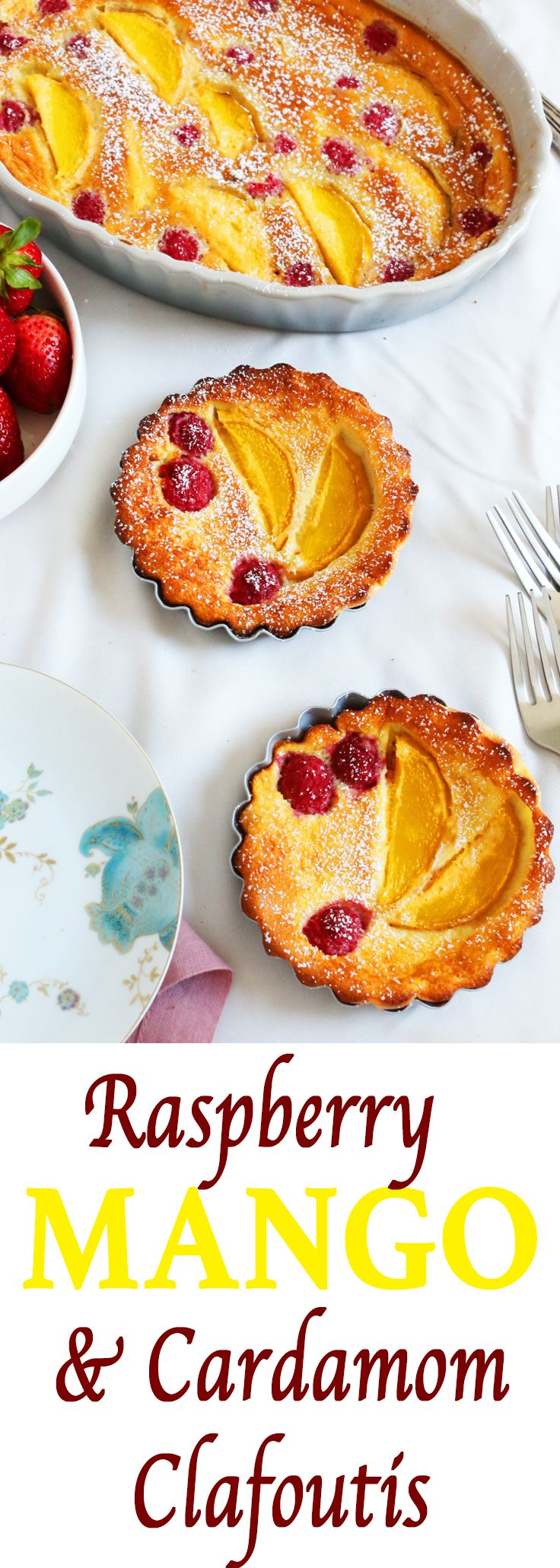 Mango clafoutis | Raspberry clafoutis | Mothers day brunch| Easy mothers day recipe | easy recipes for kids to make | breakfast in bed recipe | mango cardamom |