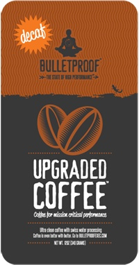 Antioxidant Download, Improve Carbohydrate Metabolism, Post Work-Out Bulletproof Coffee, and a BULLETPROOF standard decaf coffee