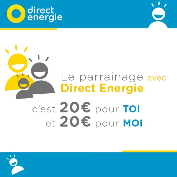 Profitons de l'offre de parrainage Direct Energie !