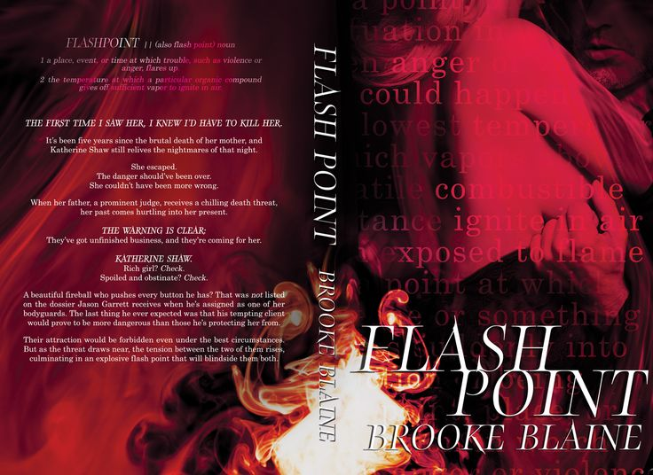 Flash Point by Brooke Blaine. Release Date: July 12, 2015 Genre: Romantic Suspense (Standalone) Cover Design: © By Hang Le
