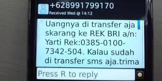 Waspada Dengan Modus Penipuan Via SMS Yang Meminta Transfer Uang - Laporpolisi.com-Kami akan tindaklanjuti laporan online Anda