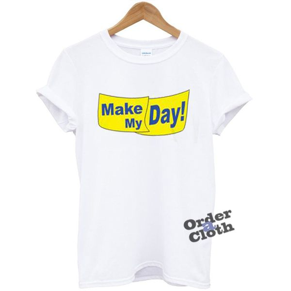 Make my day, Kristen Stewart T-shirt