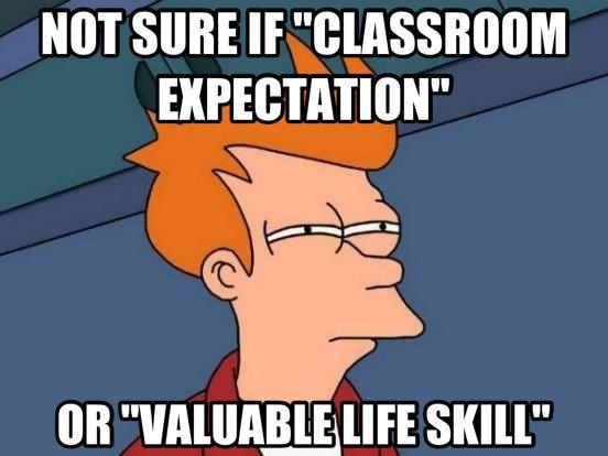Education Teacher School Class Rules Memes