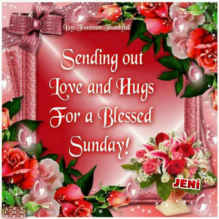 Good Morning My Love Have A Blessed Sunday : Best images about sunday blessing on pinterest good