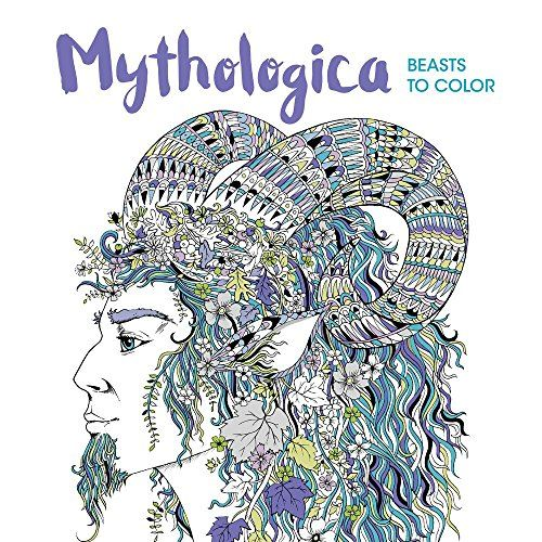 This Gorgeously Illustrated Intricately Designed Collection Of Mythical Beasts To Color Offers Hours Relaxing Absorbing Fun Coloring Book Fans And