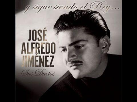 José Alfredo Jiménez. Mis 30 mejores canciones - YouTube