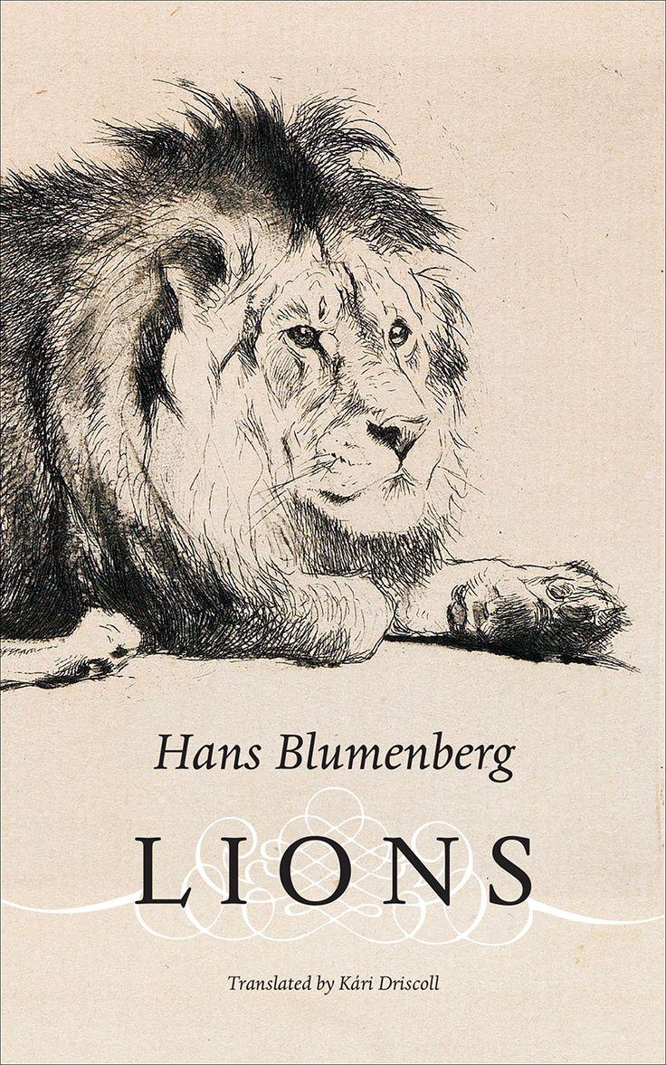 Lions, by HansBlumenberg, translated by Kári Driscoll