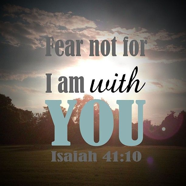 Scripture | Isaiah 41:10 | Fear not