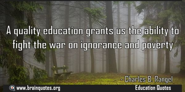 A quality education grants us the ability to fight the war on ignorance  A quality education grants us the ability to fight the war on ignorance and poverty  For more #brainquotes http://ift.tt/28SuTT3  The post A quality education grants us the ability to fight the war on ignorance appeared first on Brain Quotes.  http://ift.tt/2dmPnlJ
