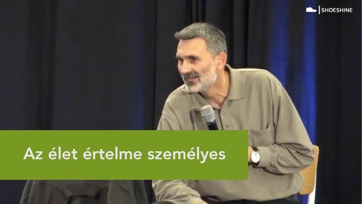 Az élet értelme személyes - Pál Feri előadás (részlet)