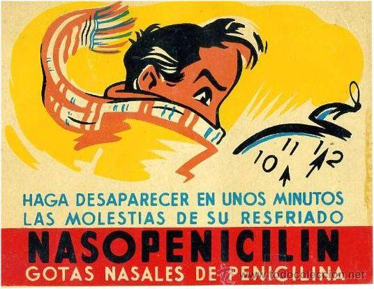 Gotas nasales de penicilina para los resfriados.