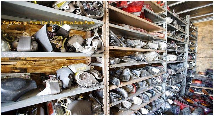 Auto Salvage Yards Car Parts   Bliss Auto Parts