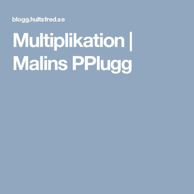 Multiplikation | Malins PPlugg
