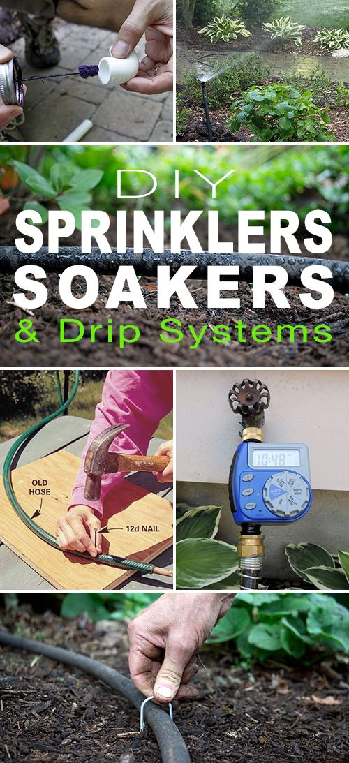 DIY Sprinklers, Soakers & Drip Systems! • See how easy you can set up your own sprinkler, soaker & drip systems with these great tutorials!