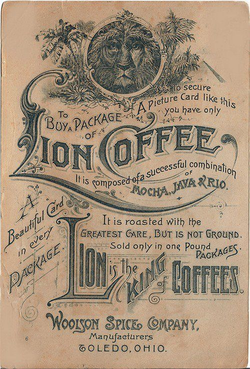 Lion Coffee, Woolson Spice Company. Late 1800s. Mocha Java and a beautiful card!