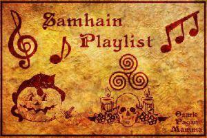 Samhain Playlist - Ozark Pagan Mamma