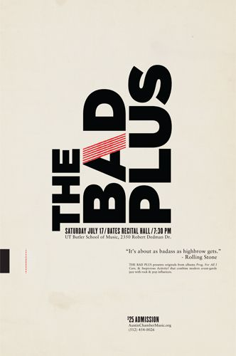 The Bad Plus: Design Inspiration, Graphic Design, Poster Design, Graphics, Bad, Typography, Graphic Projects, Selection