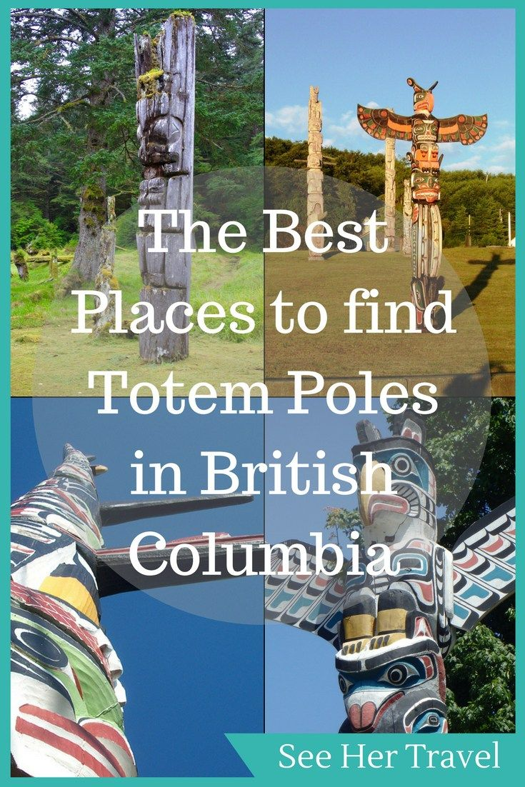 Aboriginal Totem Poles are essential to the First Nations art and culture in British Columbia, Canada and seeking out the most fascinating totem poles will lead the BC visitor to experience this beautiful province in a truly unique way!